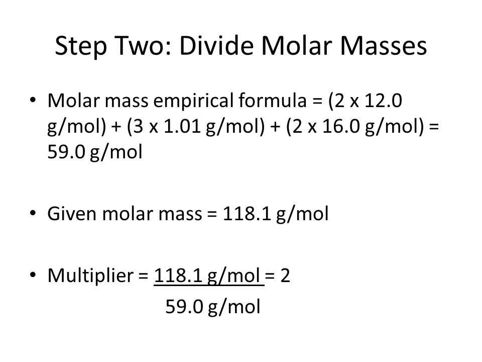 Step Two: Divide Molar Masses