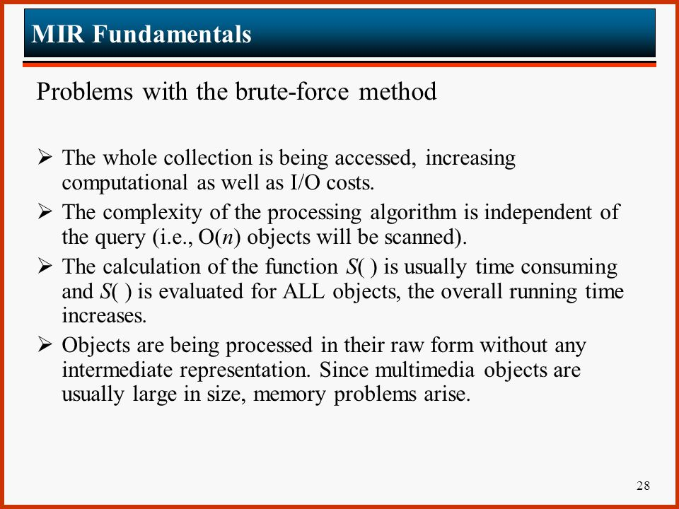 Problems with the brute-force method