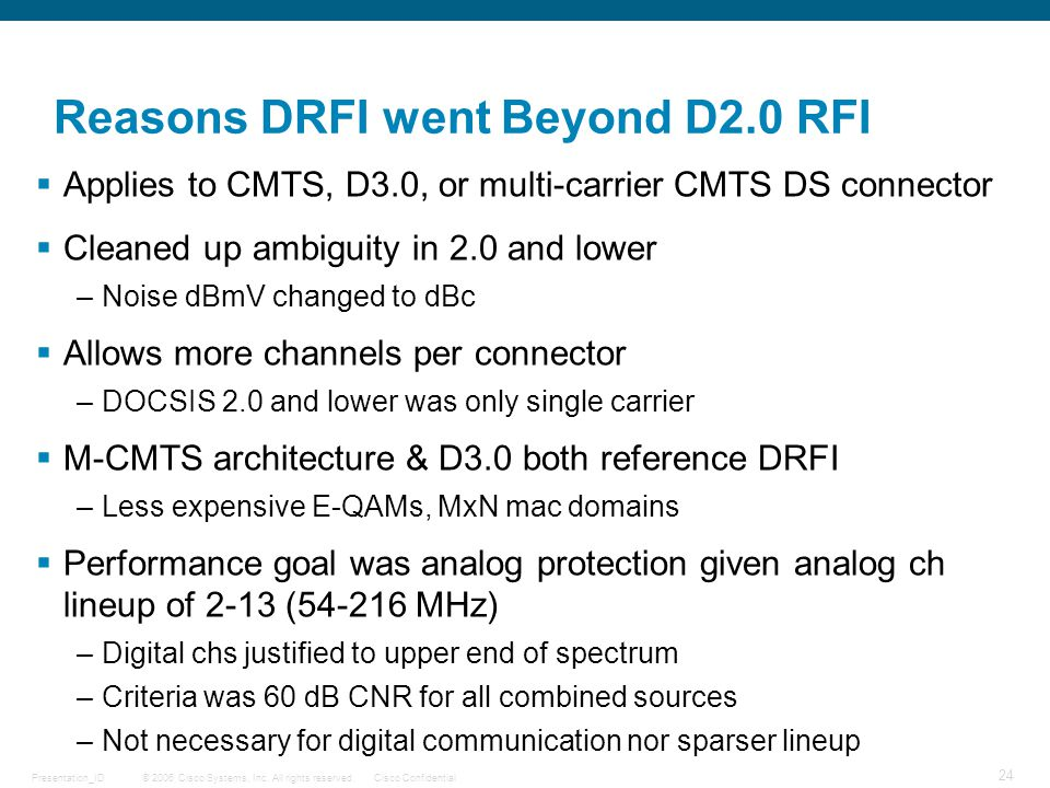 Reasons DRFI went Beyond D2.0 RFI