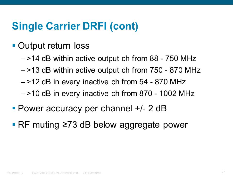 Single Carrier DRFI (cont)