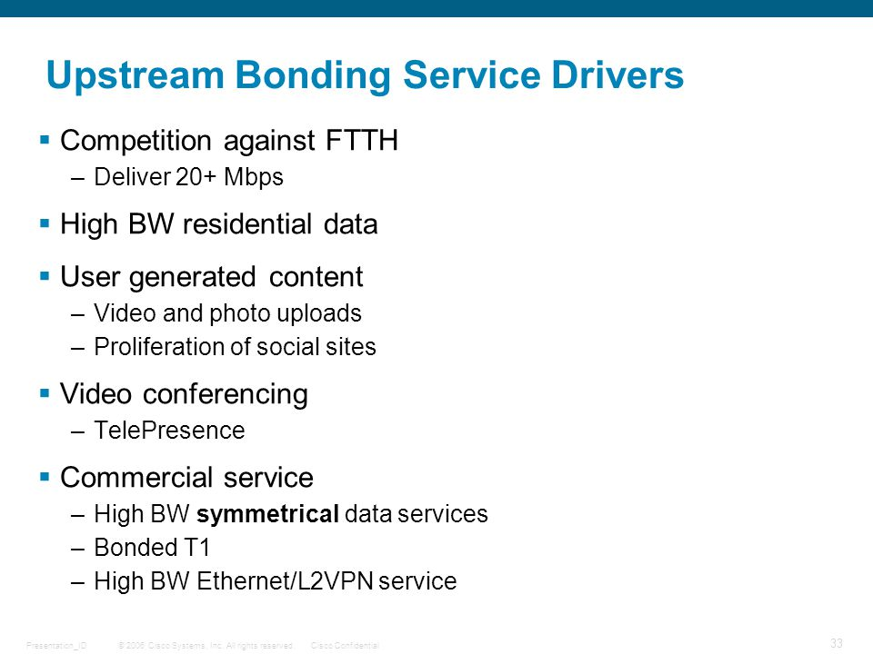 Upstream Bonding Service Drivers