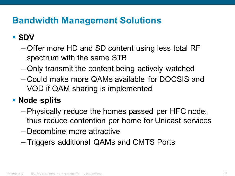 Bandwidth Management Solutions