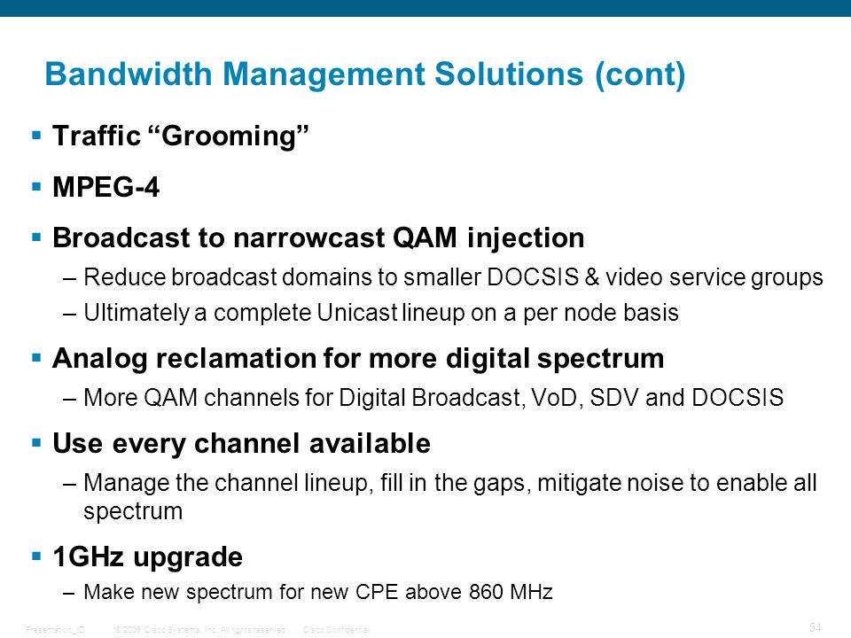 Bandwidth Management Solutions (cont)
