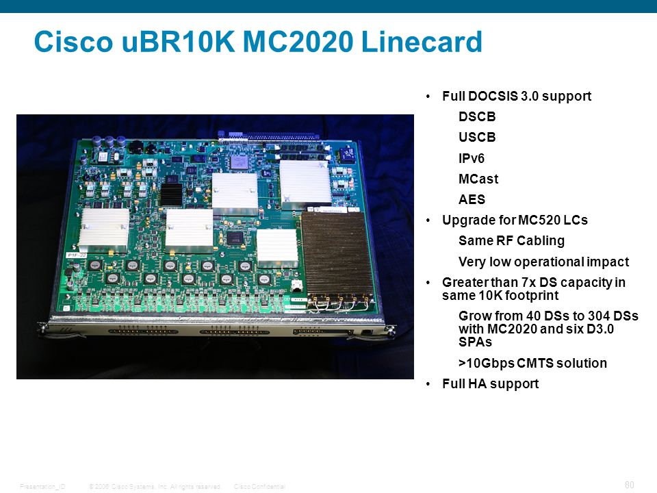 Cisco uBR10K MC2020 Linecard Full DOCSIS 3.0 support DSCB USCB IPv6