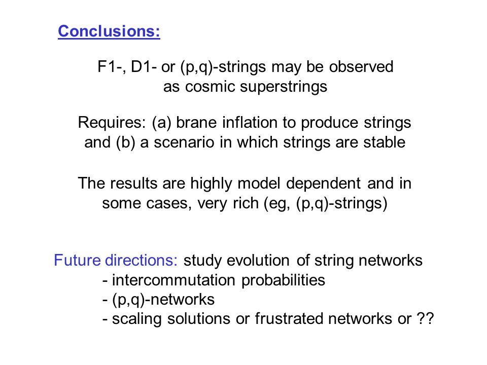 F1-, D1- or (p,q)-strings may be observed as cosmic superstrings