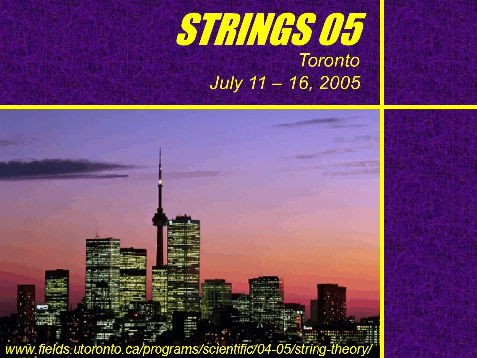 STRINGS 05 Toronto. July 11 – 16, 2005.