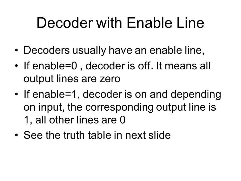 Decoder with Enable Line