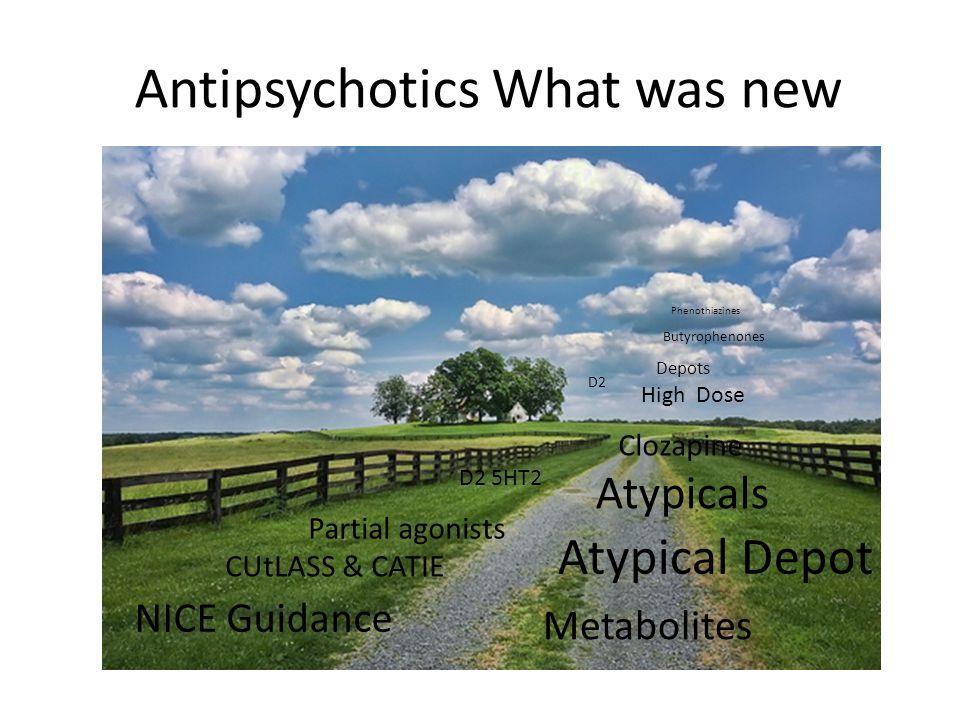 Antipsychotics What was new