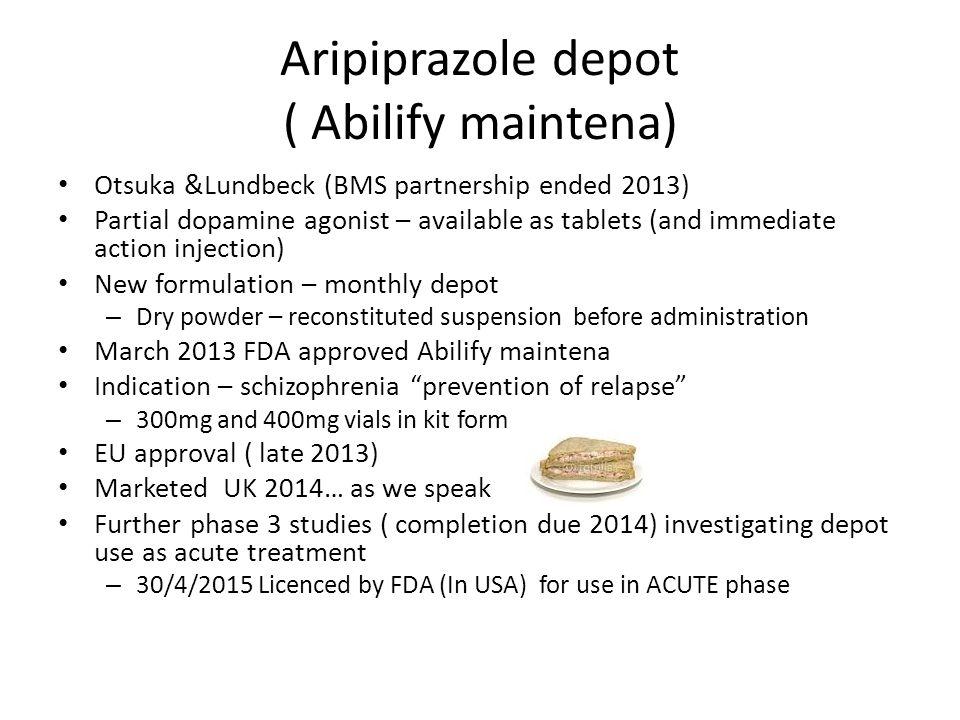 Aripiprazole depot ( Abilify maintena)