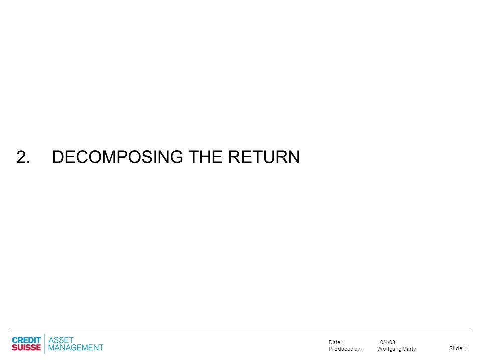 2. DECOMPOSING THE RETURN