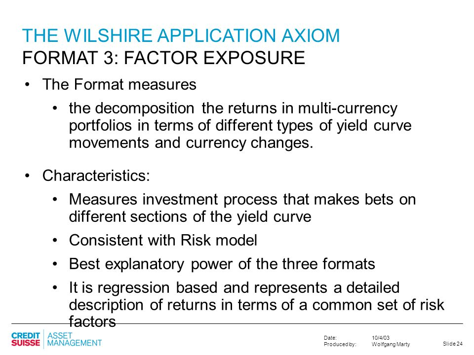 THE WILSHIRE APPLICATION AXIOM FORMAT 3: FACTOR EXPOSURE