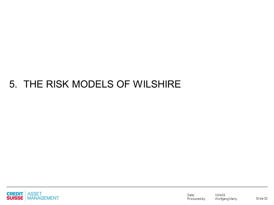 5. THE RISK MODELS OF WILSHIRE