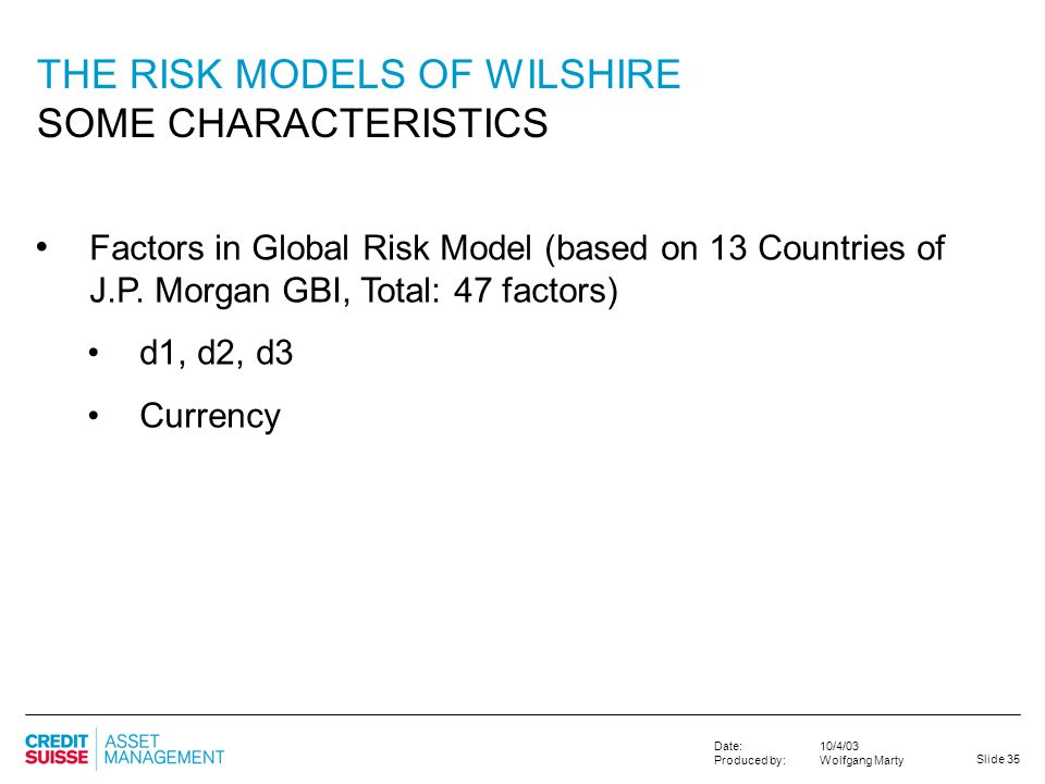 THE RISK MODELS OF WILSHIRE SOME CHARACTERISTICS
