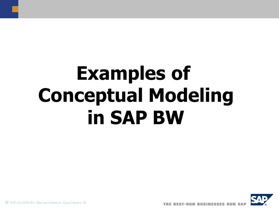 Examples of Conceptual Modeling in SAP BW