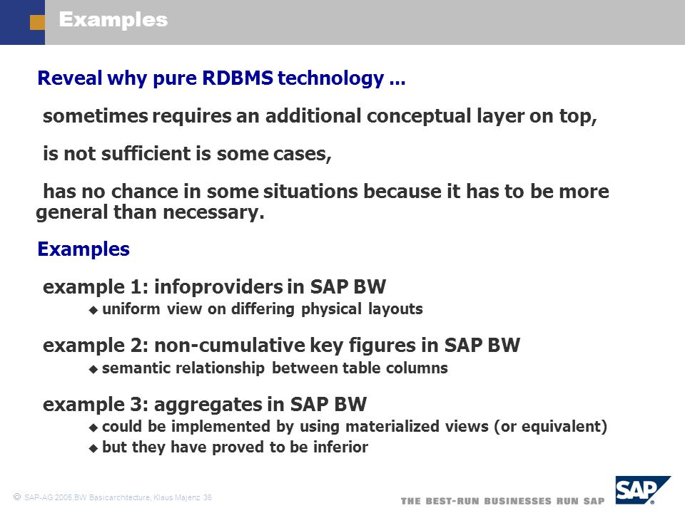 Examples Reveal why pure RDBMS technology ...
