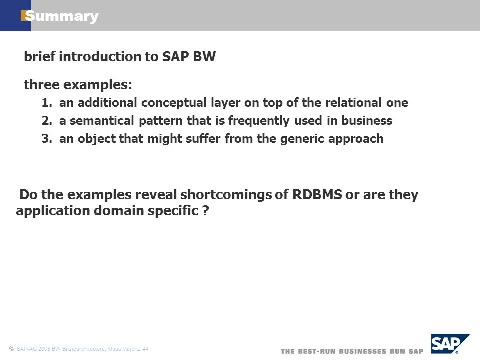 Summary brief introduction to SAP BW three examples: