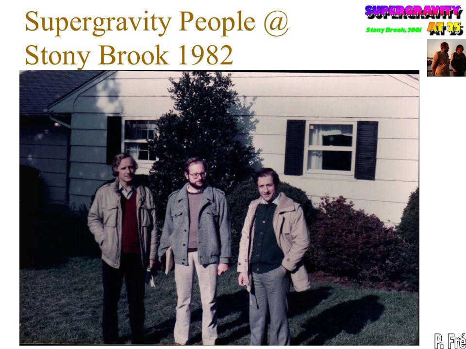 Supergravity People @ Stony Brook 1982