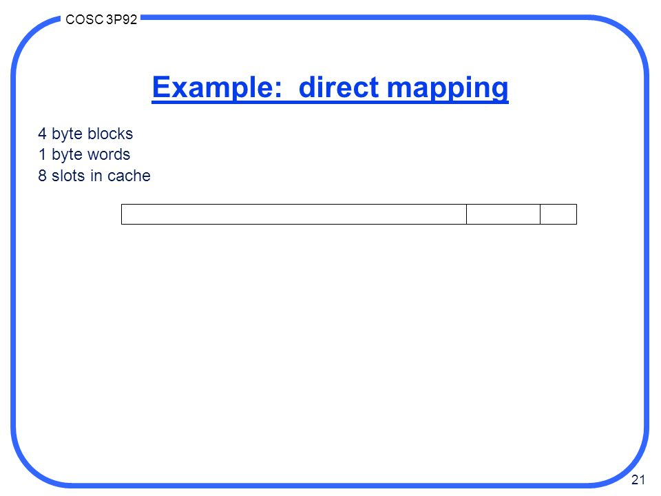 Example: direct mapping