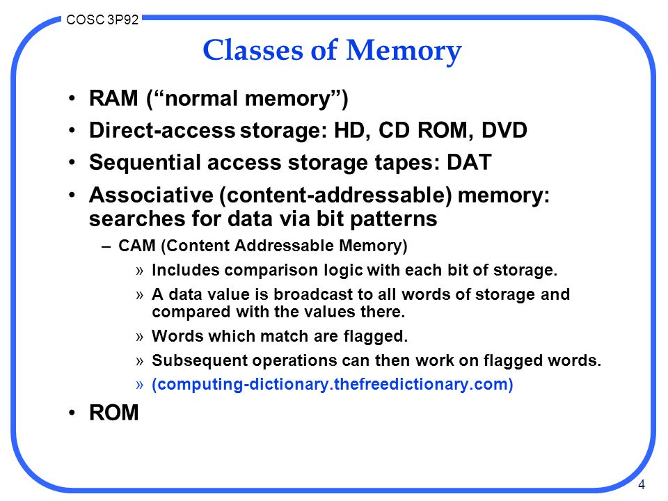 Classes of Memory RAM ( normal memory )