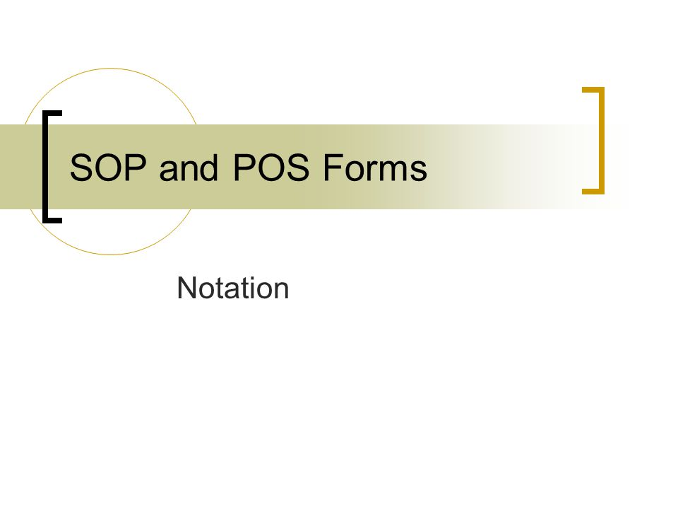 SOP and POS Forms Notation