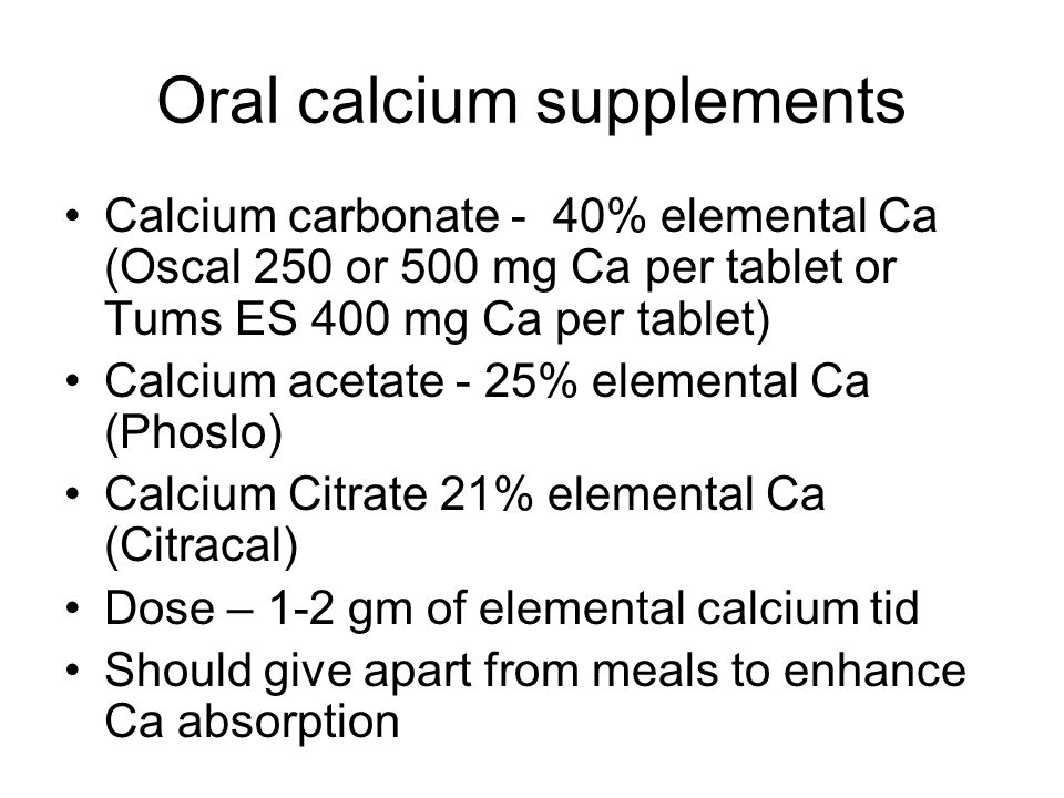 Oral calcium supplements