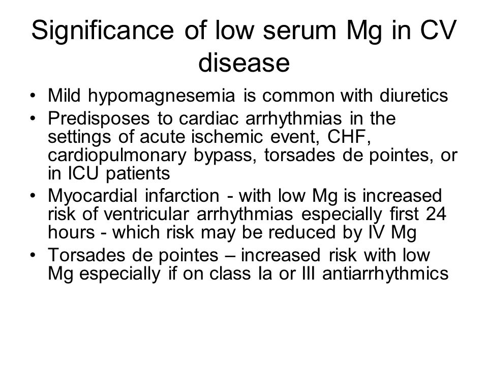 Significance of low serum Mg in CV disease
