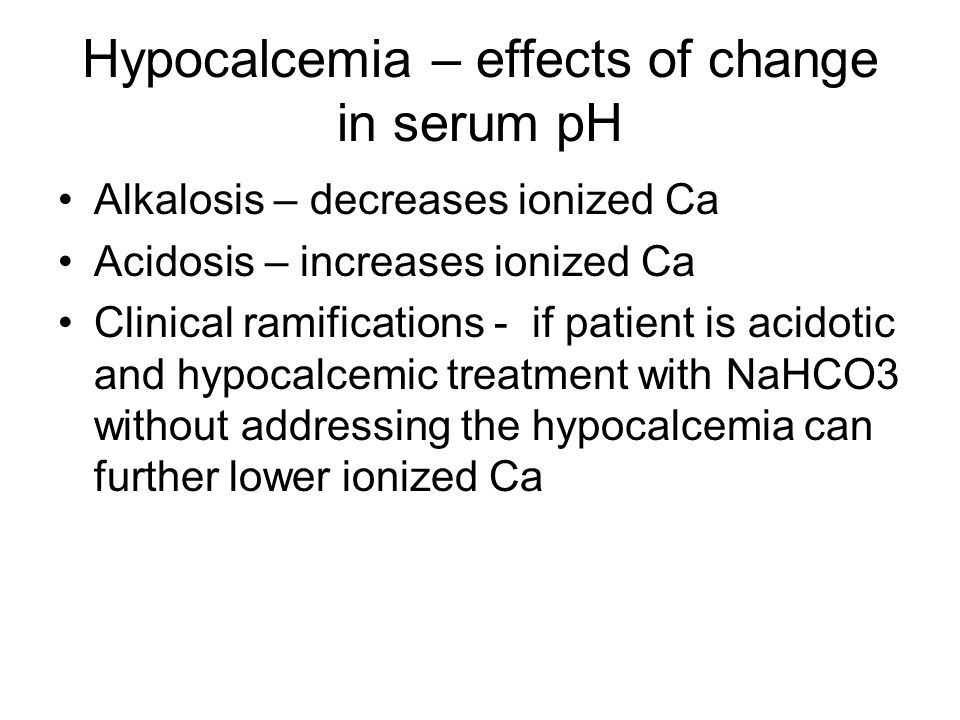 Hypocalcemia – effects of change in serum pH