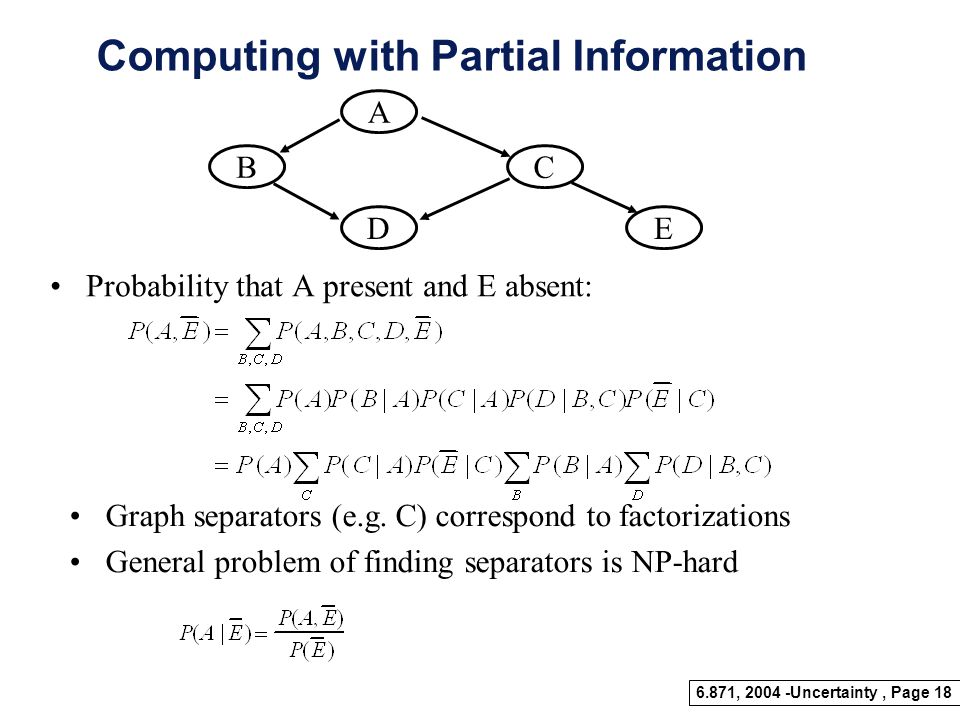 Computing with Partial Information