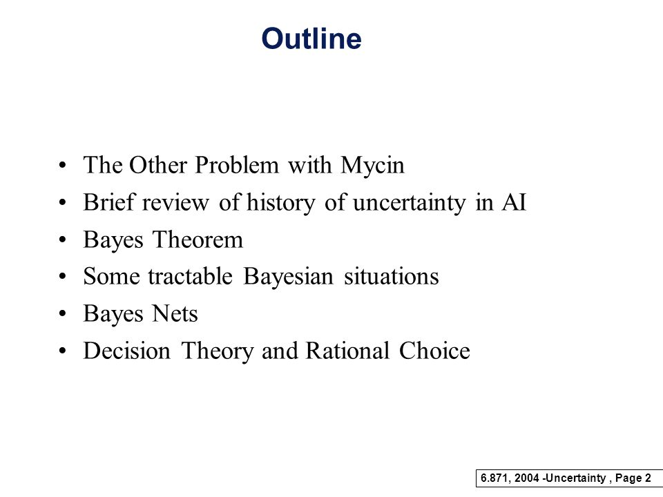 Outline The Other Problem with Mycin