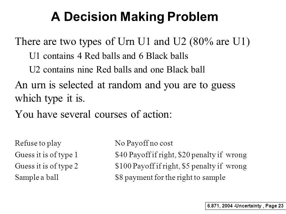 A Decision Making Problem