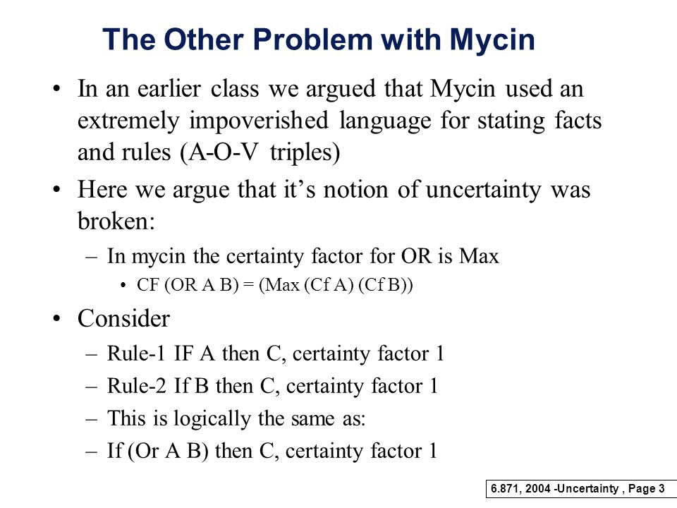 The Other Problem with Mycin