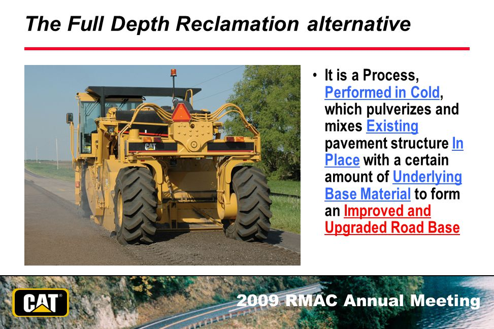 The Full Depth Reclamation alternative
