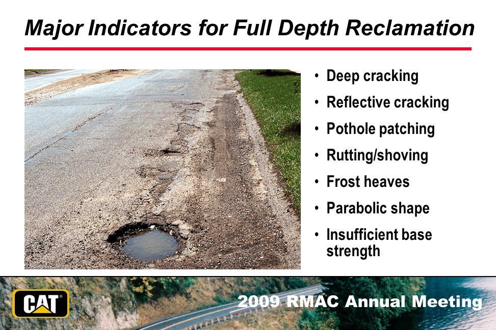 Major Indicators for Full Depth Reclamation