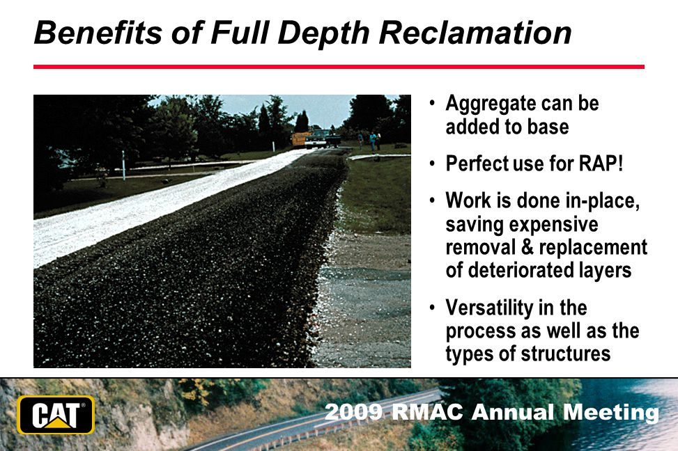 Benefits of Full Depth Reclamation