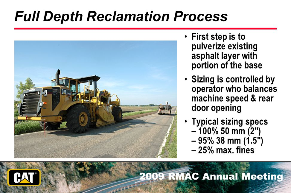 Full Depth Reclamation Process