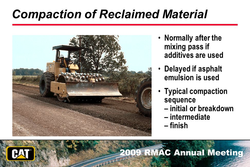 Compaction of Reclaimed Material