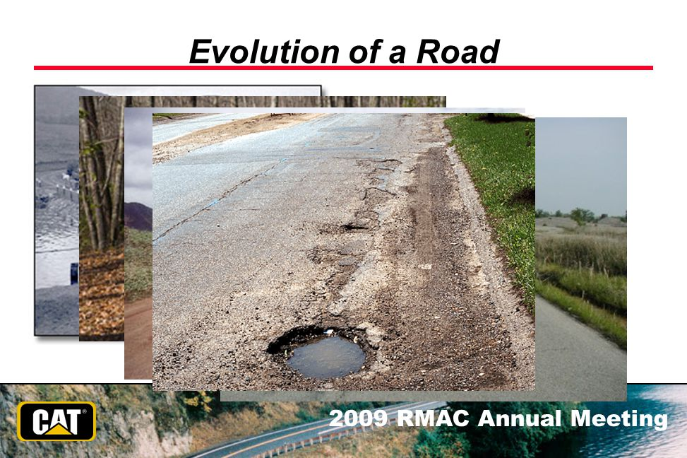 Evolution of a Road