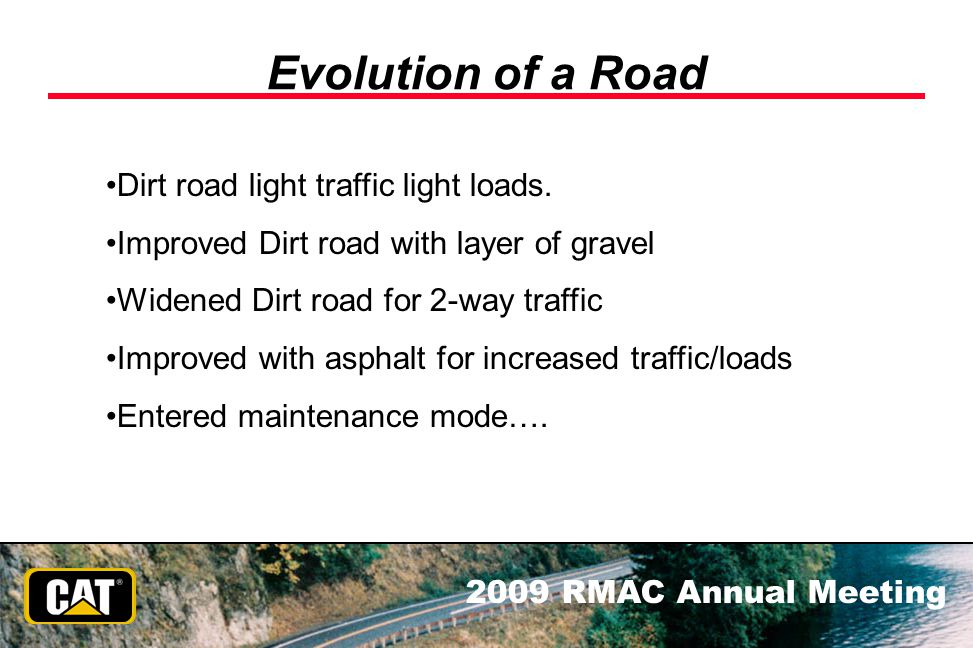 Evolution of a Road Dirt road light traffic light loads.