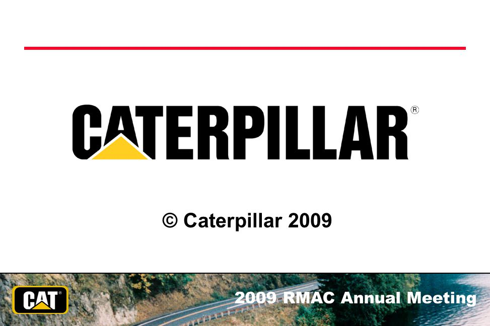 © Caterpillar 2009