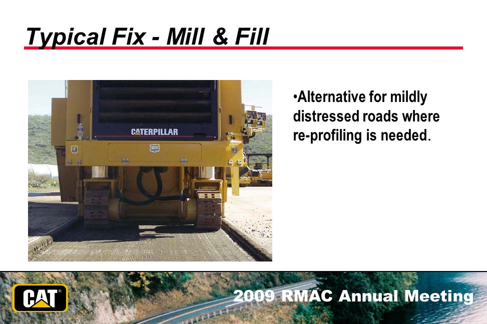 Typical Fix - Mill & Fill