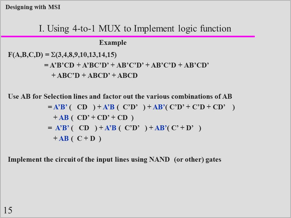 I. Using 4-to-1 MUX to Implement logic function