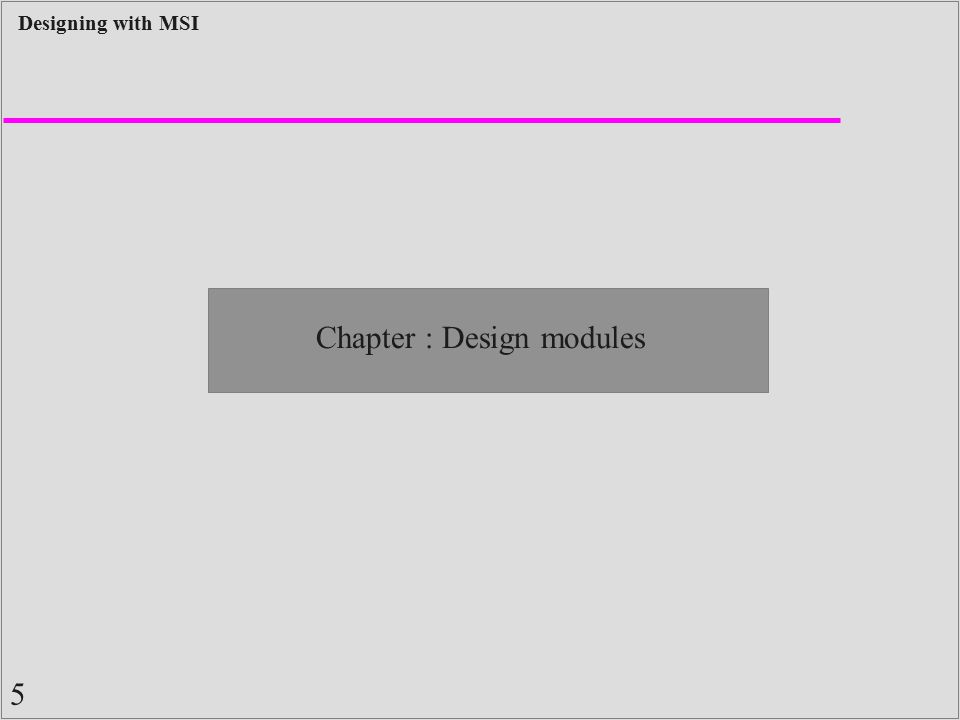 Chapter : Design modules