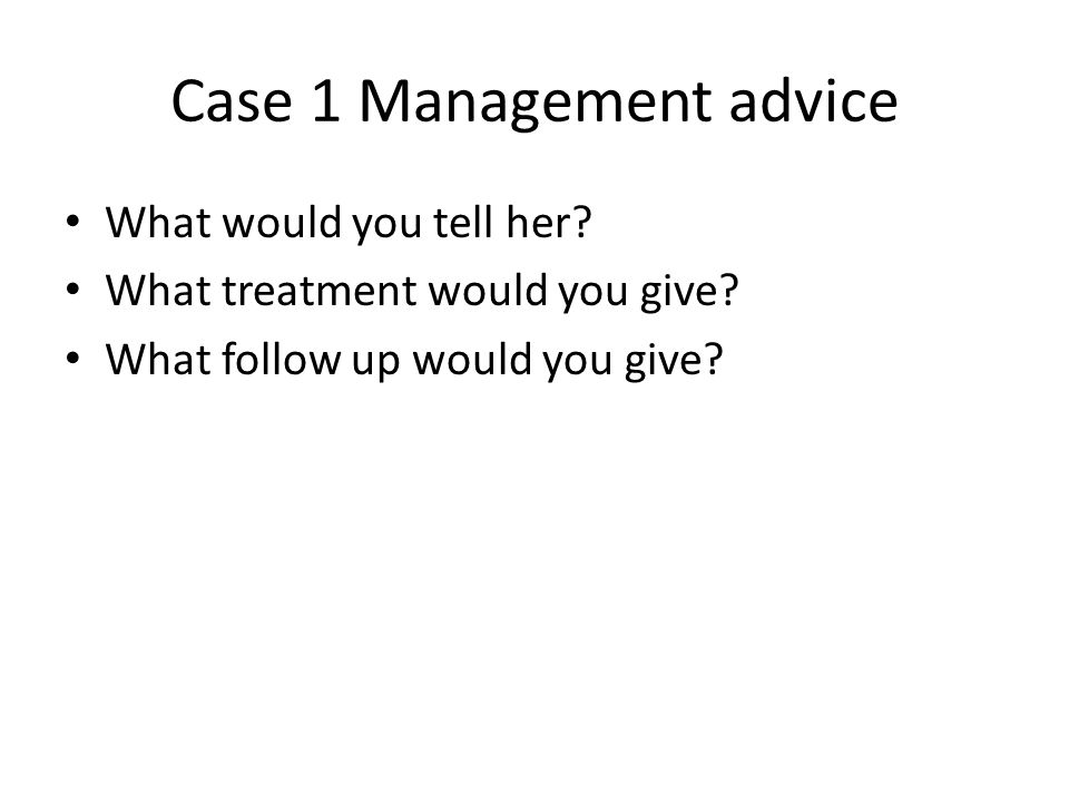 Case 1 Management advice