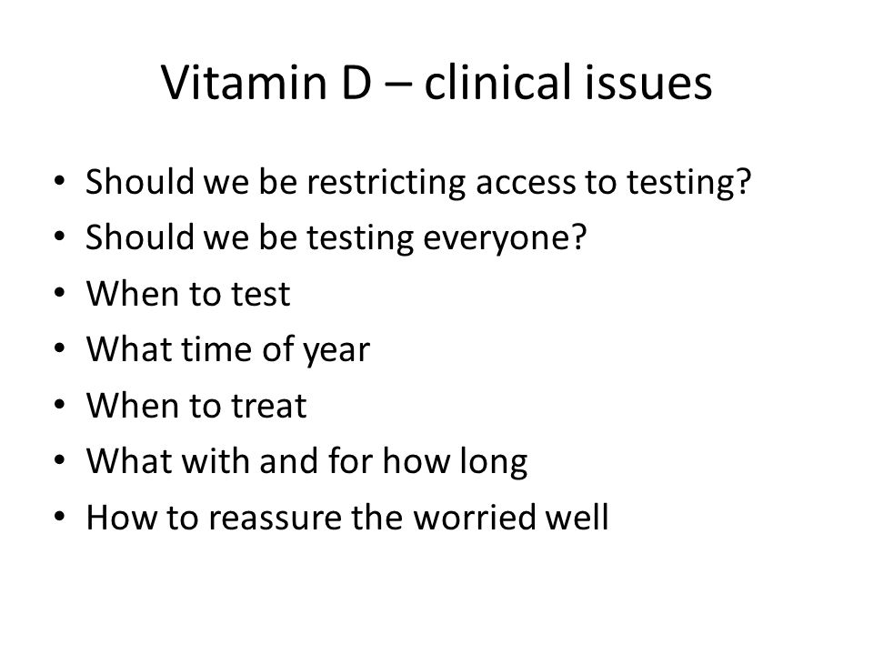 Vitamin D – clinical issues