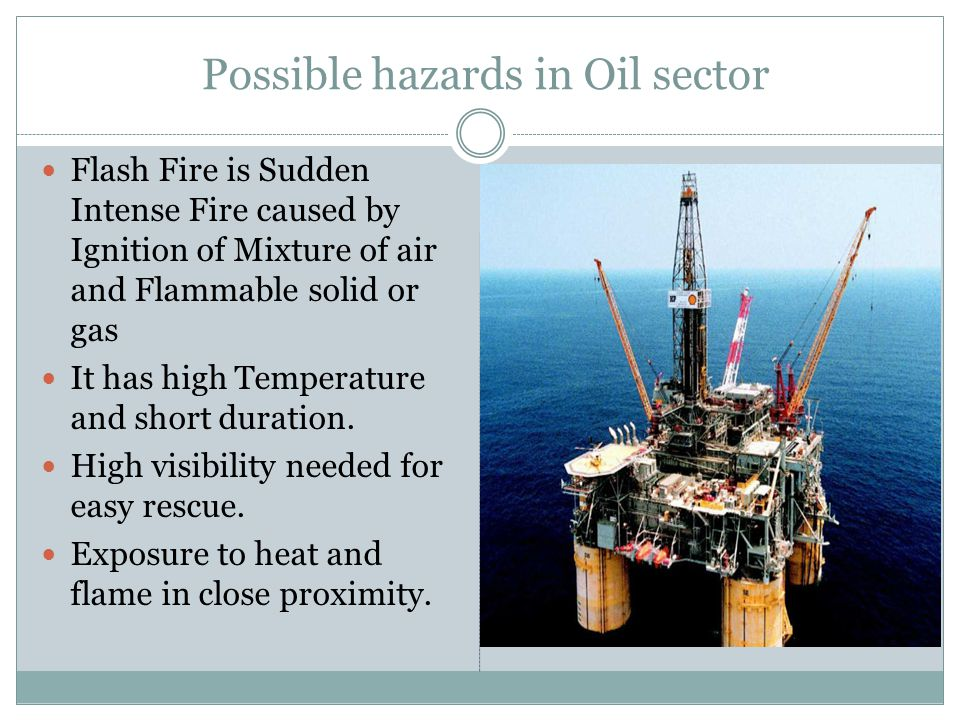 Possible hazards in Oil sector