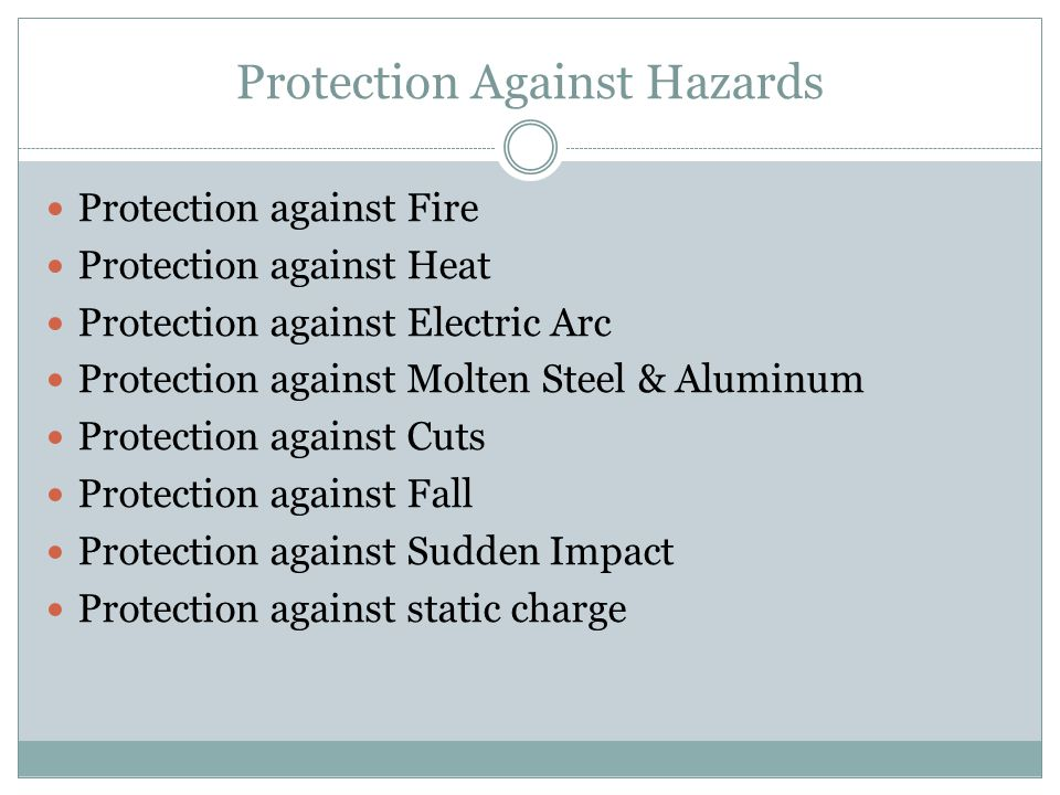 Protection Against Hazards