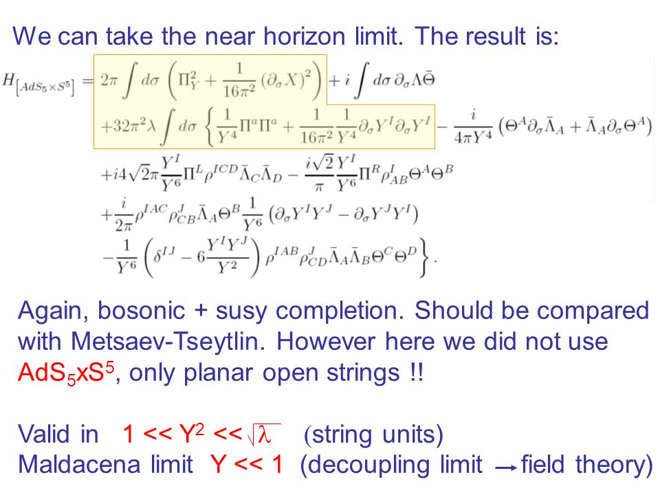 We can take the near horizon limit. The result is:
