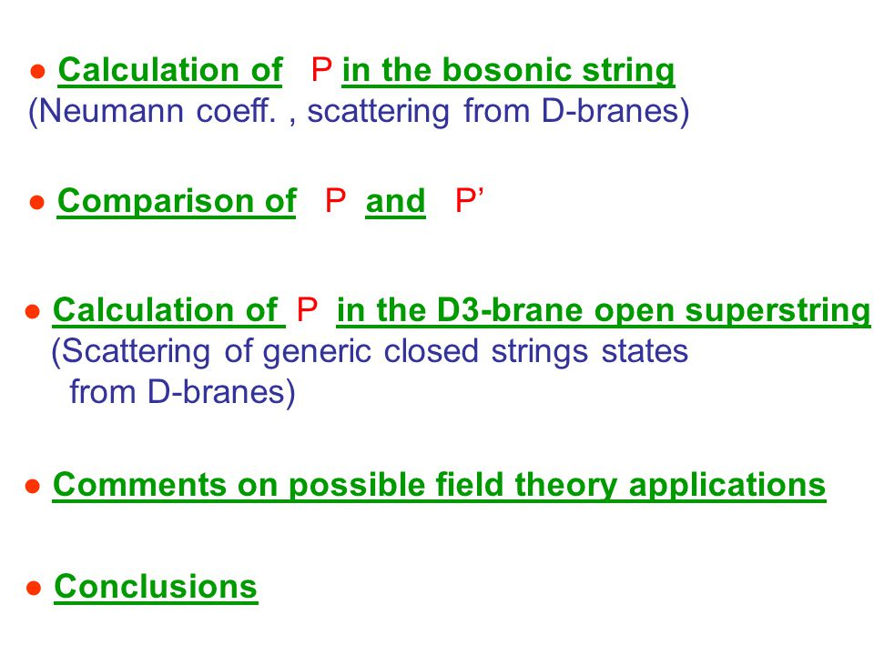 ● Comments on possible field theory applications