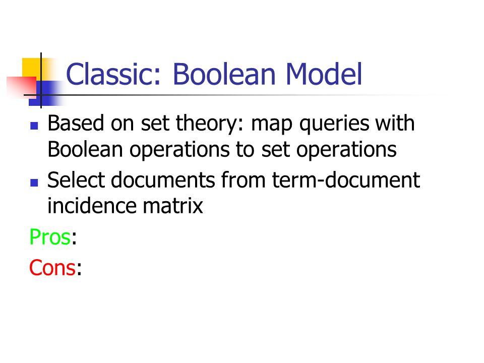 Classic: Boolean Model