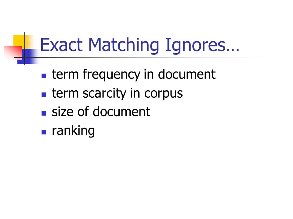 Exact Matching Ignores…